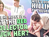 DEBT4k. Collector asked about his wife to fuck her ass
